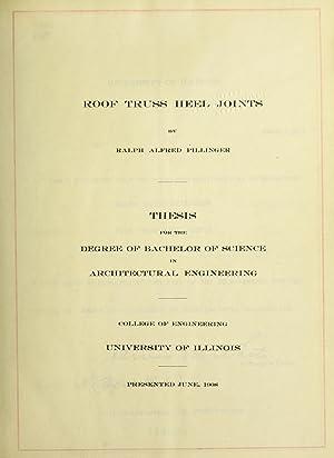 Roof truss heel joints (1908) [Reprint]: Pillinger, Ralph Alfred