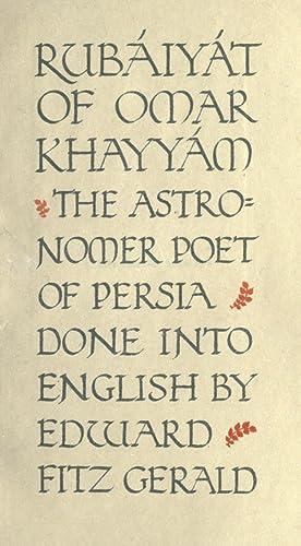 Rubáiyát of Omar Khayyam, the astronomer poet: Omar Khayyam,FitzGerald, Edward,