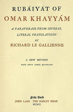 Rubáiyát of Omar Khayyám : a paraphrase: Omar Khayyam,Le Gallienne,