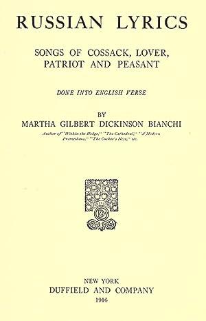 Russian lyrics; songs of Cossack, lover, patriot: Bianchi, Martha Dickinson,