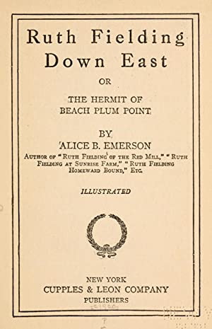 Ruth Fielding down East : or, The: Emerson, Alice B