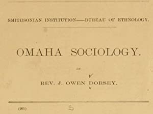 Omaha sociology [Reprint]: Dorsey, James Owen,
