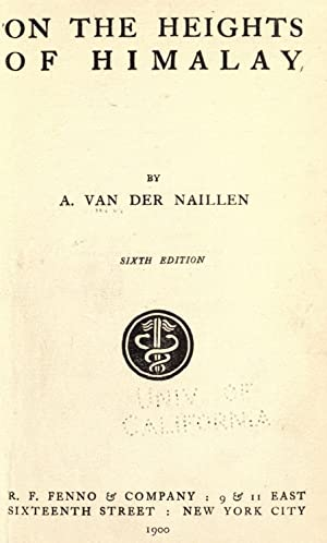 On the heights of Himalay [Reprint]: Van der Naillen,