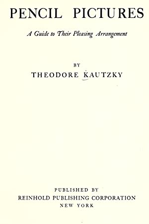 Pencil pictures,: a guide to their pleasing: Kautzky, Theodore