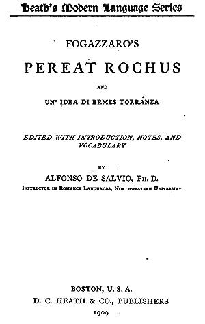 Pereat Rochus and Un' Idea Di Ermes: Antonio Fogazzaro