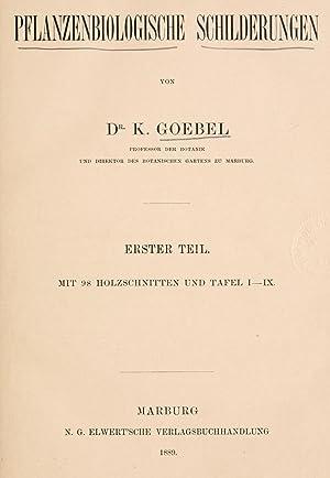 Pflanzenbiologische Schilderungen (1889) (Volume: Erster T.) [Reprint]: Goebel, K. (Karl),