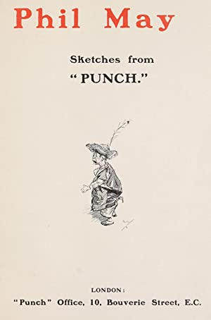 """Phil May : sketches from """"Punch."""" (1903): May, Phil, 1864-1903"""