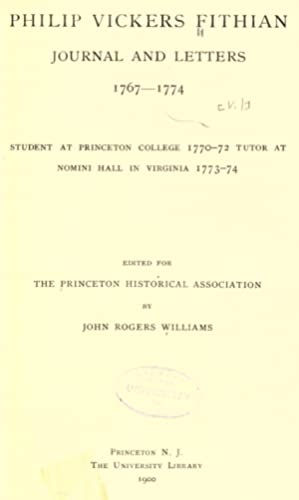 Philip Vickers Fithian, journal and letters, 1767-1774,: Fithian, Philip Vickers,