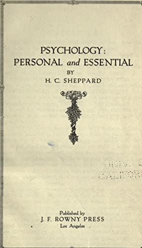 Psychology, personal and essential [Reprint]: Sheppard, H. C.