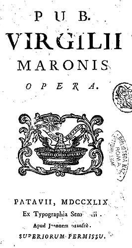 Pub. Virgilii Maronis Opera (1749) [Reprint]: Publius Vergilius Maro