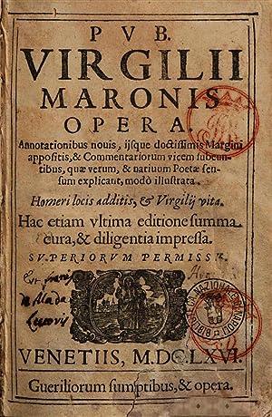 Pub. Virgilii Maronis Opera. Annotationibus nouis; ijsque: Publius Vergilius Maro