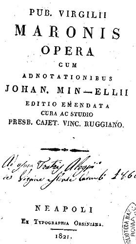 Pub. Virgilii Maronis opera cum adnotationibus Johan.: Publius Vergilius Maro
