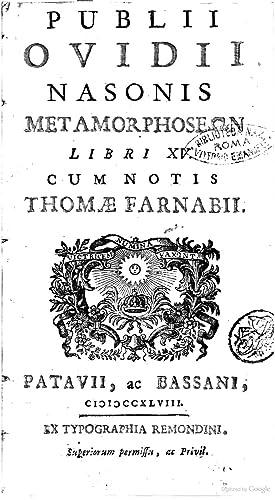 Publii Ovidii Nasonis Metamorphoseon libri 15. Cum: Publius Ovidius Naso