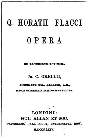 Q. Horatii Flacci opera, ex recens. novissima: Quintus Horatius Flaccus