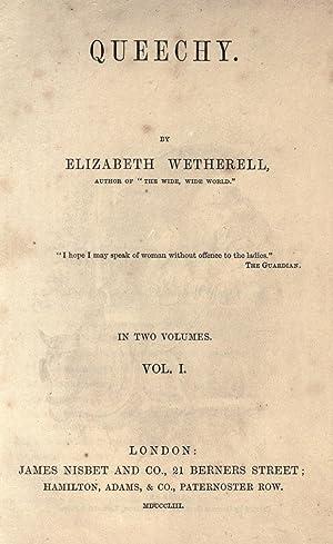 Queechy. (Volume: 1) [Reprint]: Warner, Susan, 1819-1885