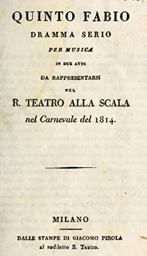 Quinto Fabio : dramma serio per musica: Rossi, Gaetano, 1774-1855,