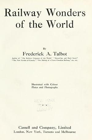 Railway wonders of the world [Reprint]: Talbot, Frederick Arthur