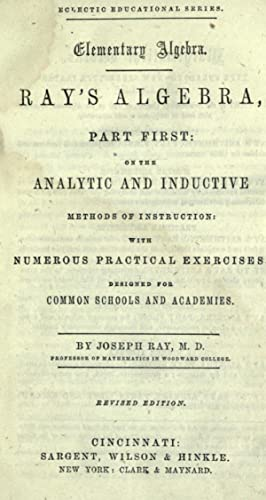 Ray's algebra, part first : on the: Ray, Joseph, 1807-1855,Evans,