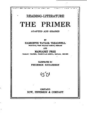 Reading--literature : the primer (1910) [Reprint]: Treadwell, Harriette Taylor,Free,