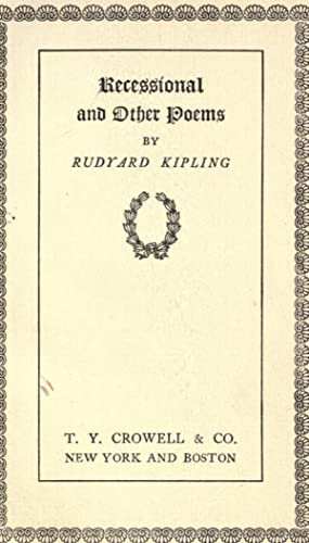 Recessional and other poems [Reprint]: Kipling, Rudyard, 1865-1936