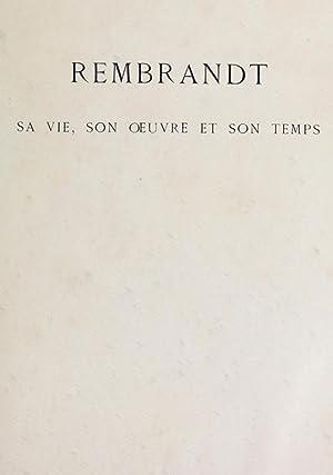 Rembrandt : sa vie, son oeuvre et: Michel, Emile, 1828-1909