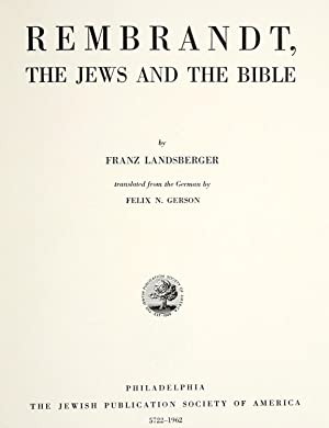 Rembrandt, the Jews and the Bible [Reprint]: Landsberger, Franz