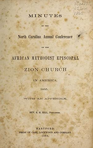 Minutes of the North Carolina annual conference: African Methodist Episcopal