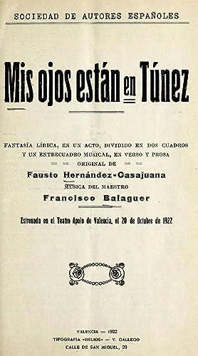 Mis ojos están en Túnez : fantasía: Balaguer, Francisco, 1896-1965,Hernández-Casajuana,