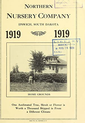 Northern Nursery Company [catalog]. 1919 / [J.: Northern Nursery Company