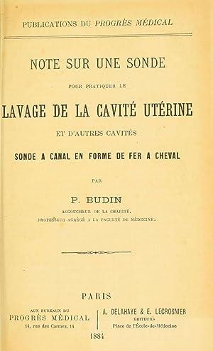 Note sur une sonde pour pratiquer le: Budin, P. (Pierre),