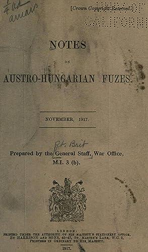 Notes on Austro-Hungarian fuzes [Reprint]: Great Britain. War
