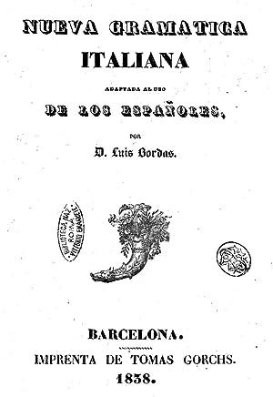 Nueva gramatica italiana adaptada al uso de: Luis Bordas