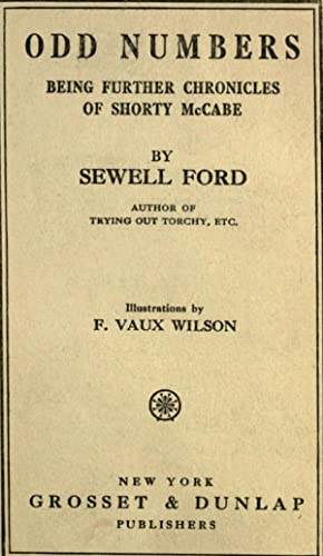 Odd numbers : being further chronicles of: Ford, Sewell, 1868-1946