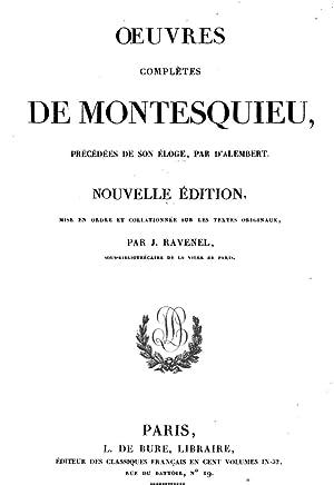 Oeuvres completes de Montesquieu, precedees de son: Charles-Louis de Secondat