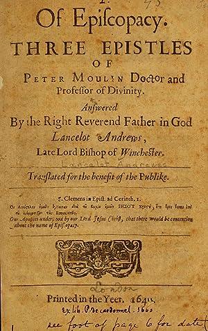Of episcopacy : three epistles of Peter: Andrewes, Lancelot, 1555-1626