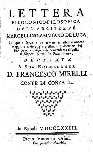 Lettera filologicofilosofica dell'arciprete MarcellinoAmmiano De Luca la: Marcellino-Ammiano De Luca