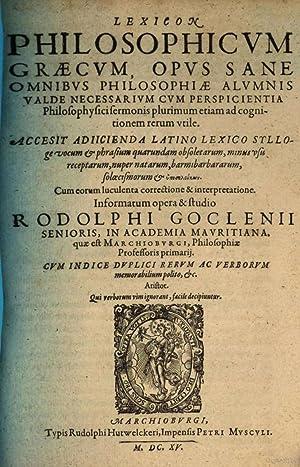 Lexicon philosophicum graecum : opus sane omnibus: Goclenius, Rudolph