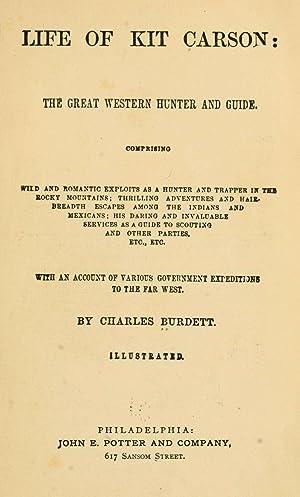 Life of Kit Carson: the great western: Burdett, Charles, b.