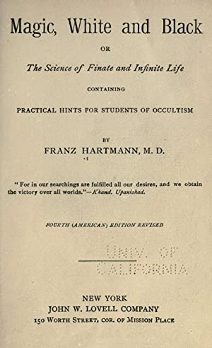 Magic, white and black; or The science: Hartmann, Franz, d.