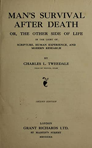 Man's survival after death : or, The: Tweedale, Charles L.