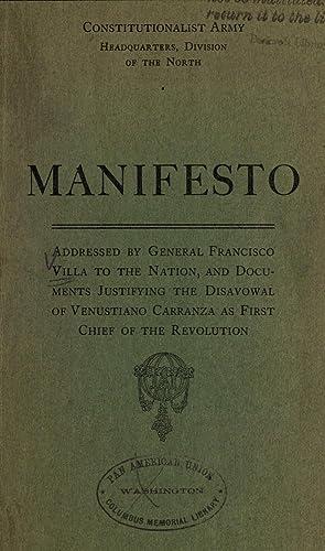 Manifesto addressed by General Francisco Villa to: Villa, Pancho, 1878-1923,Ejército