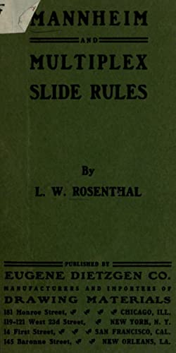 Mannheim and multiplex slide rules; theory and: Rosenthal, Leon Walter