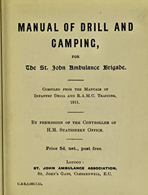 Manual of drill and camping for the: St. John Ambulance