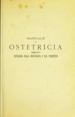 Manuale di ostetricia : compresa la patologia: Schroeder, Karl Ludwig
