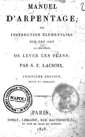 Manuel d'arpentage, ou Instruction elementaire sur cet: Sylvestre Francois Lacroix