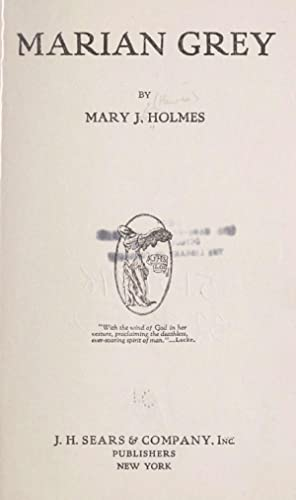 Marian Grey (1860) [Reprint]: Holmes, Mary Jane,