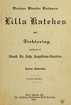 Martin Luthers Lilla katekes (1893) [Reprint]: Luther, Martin, 1483-1546,Evangelical