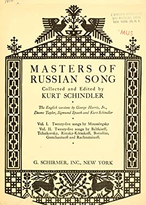 Masters of Russian song (Volume: 1) [Reprint]: Schindler, Kurt, 1882-1935