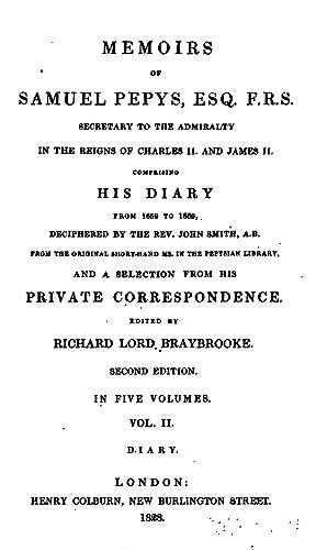Memoirs of Samuel Pepys, Esq., F. R.: Samuel Pepys, John