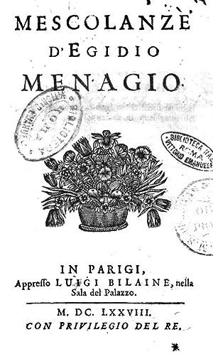 Mescolanze d'Egidio Menagio (1678) [Reprint]: Gilles MÃ nage